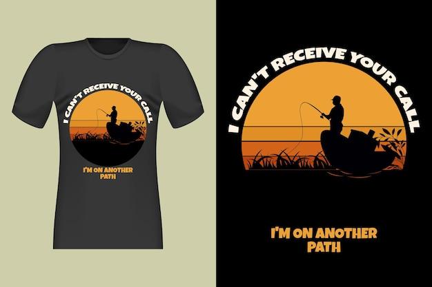 Pescatore non posso ricevere la tua chiamata silhouette retro vintage design illustration