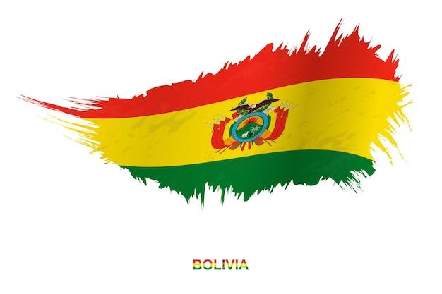 Bandiera della bolivia in stile grunge con effetto ondeggiante, bandiera del tratto di pennello del grunge di vettore.