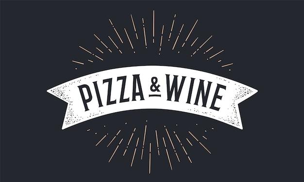 Nastro con bandiera pizza vino. bandiera della vecchia scuola con testo pizza wine. bandiera a nastro in stile vintage con raggi di luce disegno lineare, sunburst e raggi di sole, vino pizza testo.