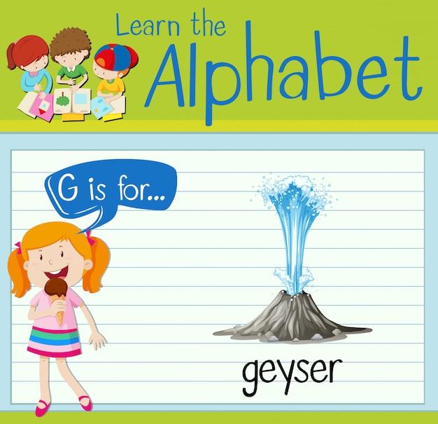 La lettera flashcard g è per il geyser