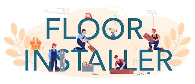 Intestazione tipografica di installazione di pavimenti. posa professionale di parquet, pavimenti in legno o piastrelle.