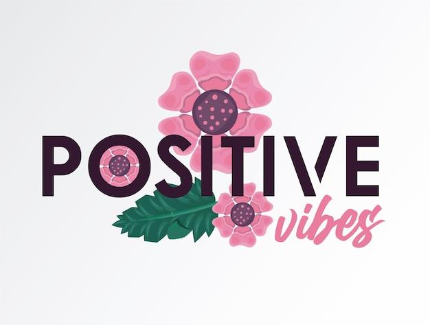 Natura del manifesto della cornice floreale con disegno dell'illustrazione di citazione di vibrazioni positive