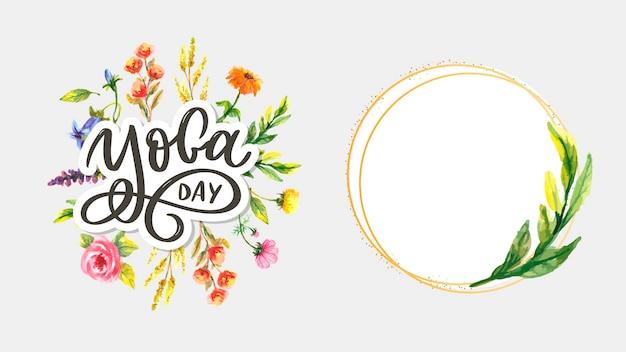 Set di giorno e cornice floreale yoga lettering