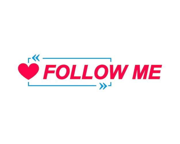 Etichette follow me fumetti con icona a forma di cuore adesivo pubblicitario e marketing