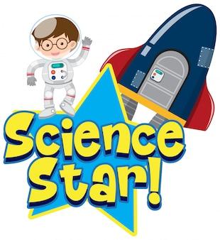 Design dei caratteri per la stella della scienza con l'astronauta e l'astronave