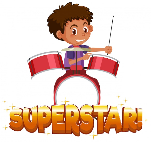 Design dei caratteri per la parola superstar con ragazzo che suona la batteria