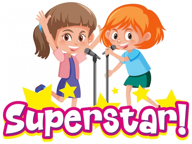 Design dei caratteri per la parola superstar con due ragazze che cantano