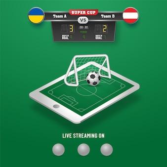 Tabellone segnapunti di calcio della squadra di partecipazione ucraina vs austria e campo di calcio 3d