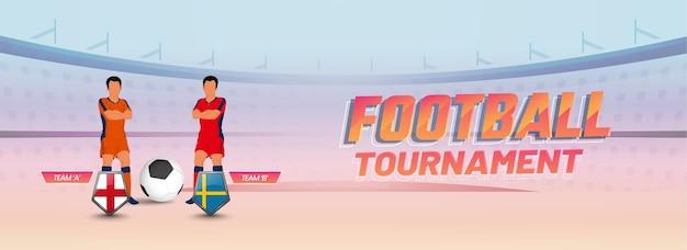 Banner del torneo di calcio o design dell'intestazione con i paesi partecipanti dell'inghilterra vs svezia e due personaggi calciatori.