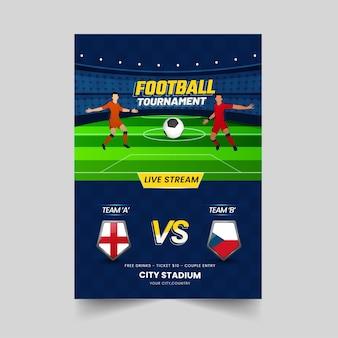 Modello di torneo di calcio o design di volantino con i paesi partecipanti dell'inghilterra vs repubblica ceca.