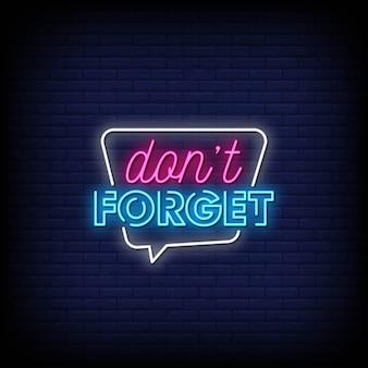 Non dimenticare il testo in stile insegne al neon