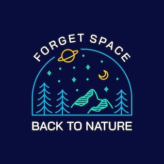 Dimentica lo spazio, torna alla natura