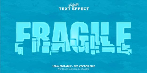 Testo fragile effetto testo modificabile realistico