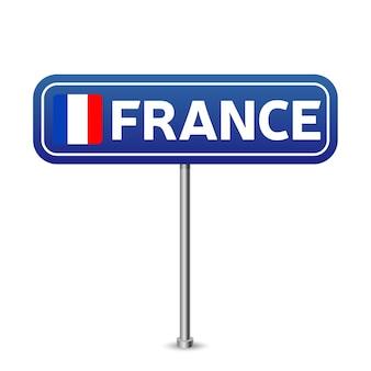Segnale stradale di francia. bandiera nazionale con il nome del paese sulla segnaletica stradale blu bordo design illustrazione vettoriale.