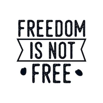 La libertà non è gratis. poster design tipografico disegnato a mano.