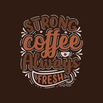 Lettere di caffè fresco