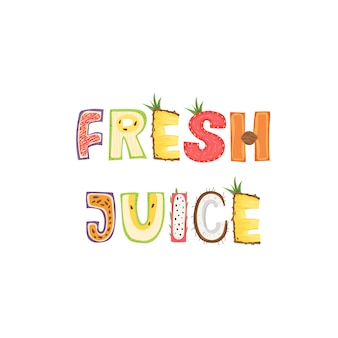 Succo di frutta fresco - disegno dell'etichetta dell'iscrizione. illustrazione.
