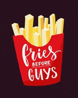 Patatine prima dei ragazzi. slogan del femminismo. citazione divertente femminista con patatine fritte e calligrafia moderna. disegno della stampa della maglietta.