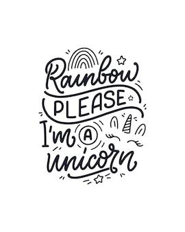 Citazione di lettering disegnato a mano divertente su unicorno.