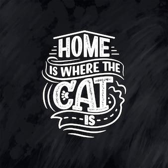 Citazione di lettere divertenti sui gatti per la stampa in stile disegnato a mano. design slogan tipografia creativa. illustrazione di cartone animato