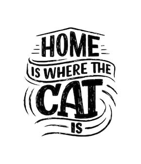 Citazione scritta divertente sui gatti per la stampa in stile disegnato a mano.