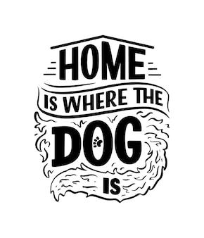 Frase divertente disegnata a mano citazione ispiratrice sui cani scritte