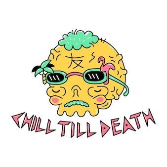 Teschio divertente con occhiali da sole. chill fino alla morte slogan. disegno dell'illustrazione del personaggio dei cartoni animati di doodle di vettore. trippy high teschio, freddo, stampa rilassata per poster, concetto di t-shirt