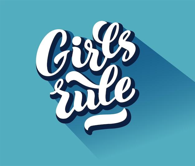 Le ragazze regolano le lettere vettoriali di scritte a mano girls rule disegnate a mano. frase di slogan femminista