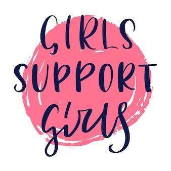 Le ragazze supportano le lettere delle ragazze