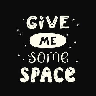 Dammi una citazione sullo spazio. lettering cosmo