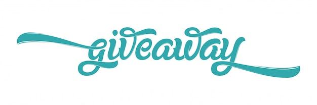 Giveaway banner card con scritte per i social media. moderna calligrafia pennello. lettere disegnate a mano. illustrazione per banner, pubblicità, stampa, poster.