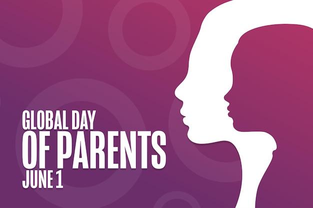 Giornata mondiale dei genitori. 1 giugno. concetto di vacanza. modello per sfondo, banner, carta, poster con iscrizione di testo. illustrazione di vettore eps10.