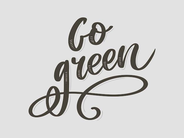 Va il concetto creativo verde di eco. spazzola della natura amichevole pen lettering composition on distressed background