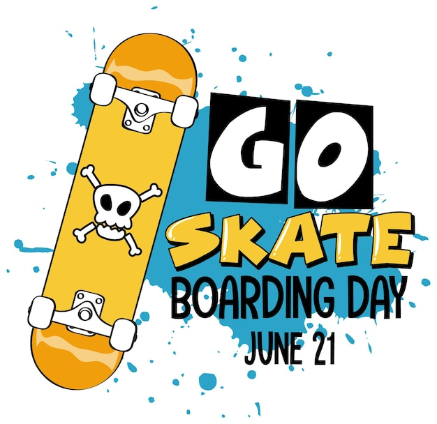 Go skateboarding day banner con uno skateboard isolato