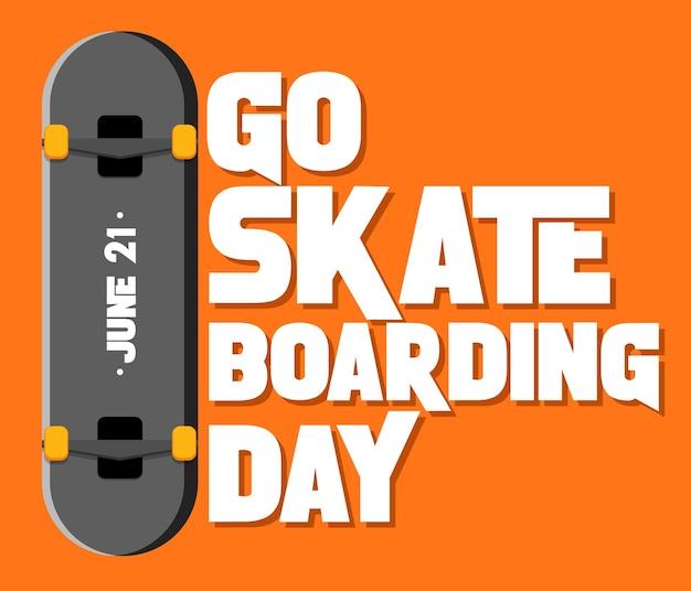 Go skateboarding day banner con uno skateboard su sfondo arancione