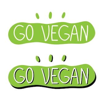 Go vegan lettering in una bolla verde illustrazione vettoriale sul tema del veganismo e del vegetarianismo
