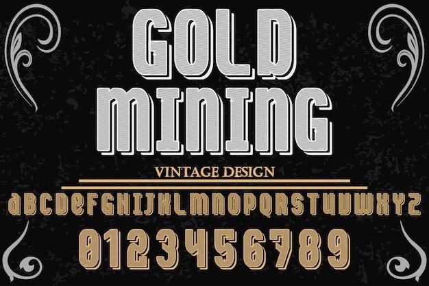 Disegno dell'etichetta di carattere minerario oro