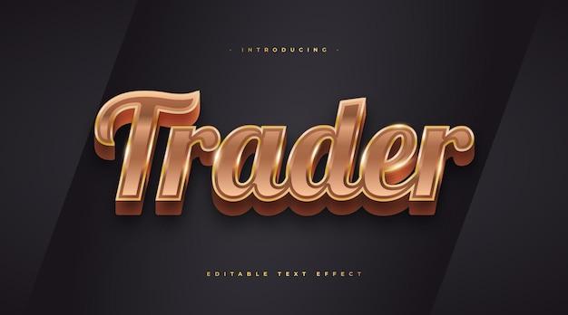 Stile di testo del commerciante d'oro con effetto 3d. effetto stile testo modificabile