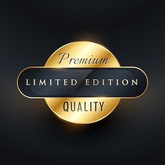 L'etichetta d'oro o il distintivo d'oro in edizione limitata