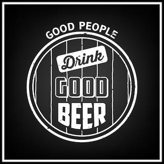 Le brave persone bevono buona birra - citazione sfondo tipografico Vettore Premium