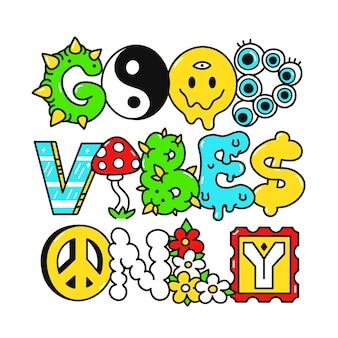 Buone vibrazioni solo citazione, lettere in stile psichedelico trippy. illustrazione del fumetto di doodle disegnato a mano di vettore. buone vibrazioni solo citazione. lettere divertenti trippy, stampa di moda acida per t-shirt, concetto di poster