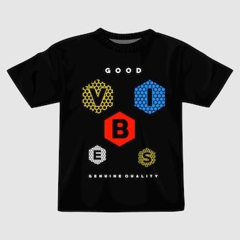 Design della maglietta di buone vibrazioni