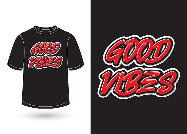 Buone vibrazioni vettoriali per il design di t-shirt
