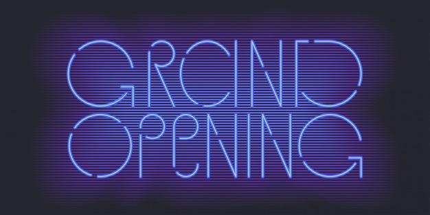 Banner di grande apertura, illustrazione. elemento di design festivo modello con insegna al neon per apertura negozio, cerimonia del club