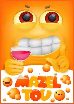 Concetto di biglietto di auguri con personaggio dei cartoni animati emoji giallo. mazel tov