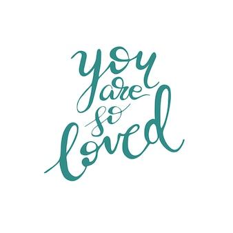 Disegno di auguri con scritte sei così amato. illustrazione vettoriale