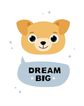 Biglietto di auguri con un simpatico cane con grandi occhi e testo nel fumetto - sogna in grande