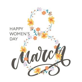Cartolina d'auguri con 8 marzo lettering calligrafia testo fiori festa della donna