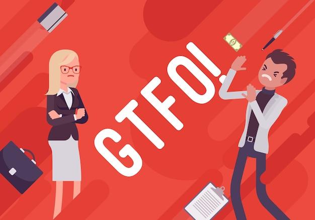Gtfo. illustrazione di demotivazione aziendale