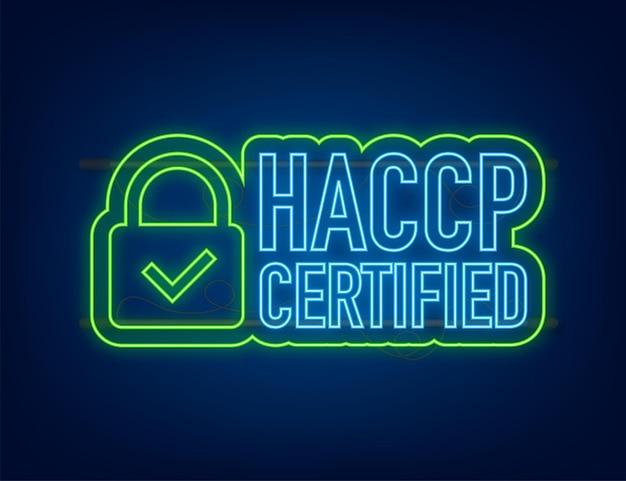 Icona certificata haccp su sfondo scuro. icona al neon. illustrazione di riserva di vettore.